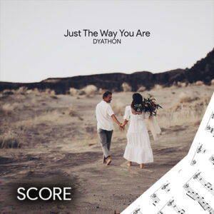 Just The Way You Are (Score)